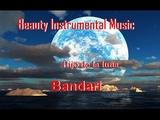 Beauty Instrumental Music + Hijo de la luna + Bandari