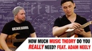 How Much Music Theory Do You REALLY Need With Adam Neely - Treys Theory Corner Ep. 16