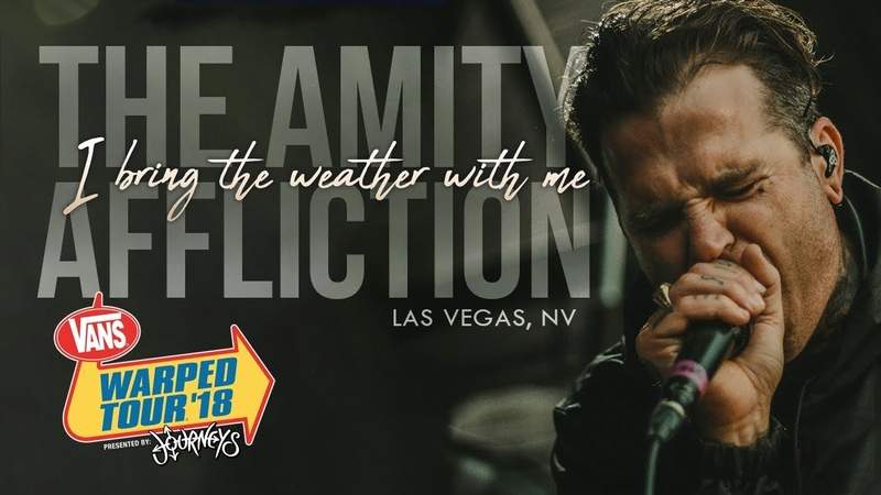 The Amity Affliction - I Bring The Weather With Me LIVE! Vans Warped Tour 2018