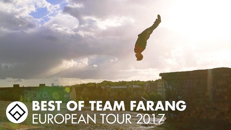 Best of Team Farang Tour 2017 Parkour and Freerunning