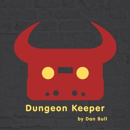 Dan Bull альбом Dungeon Keeper
