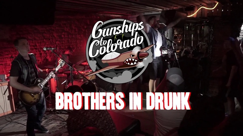 Gunships to Colorado - Brothers in Drunk (live TNT Rock Club 08072018)