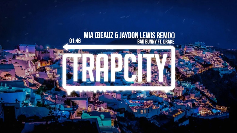 Bad Bunny ft. Drake - MIA (BEAUZ Jaydon Lewis Remix)