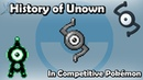 How GOOD was Unown ACTUALLY? - History of Unown in Competitive Pokémon (Gens 2-7)