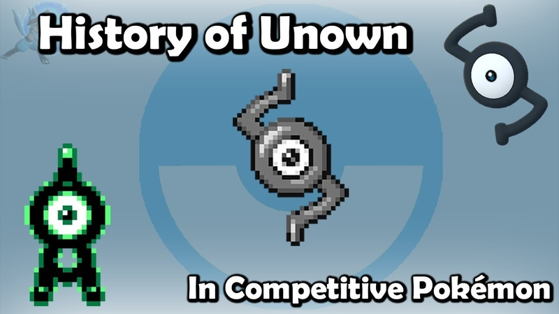 How GOOD was Unown ACTUALLY History of Unown in Competitive Pokémon Gens 2 7