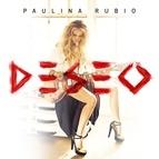 Paulina Rubio альбом Deseo