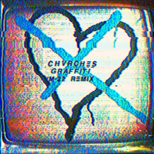 CHVRCHES альбом Graffiti (M-22 Remix)