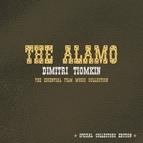 The City Of Prague Philharmonic Orchestra альбом The Alamo: Dimitri Tiomkin - The Essential Film Music Collection