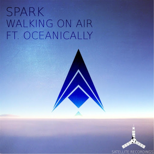 Spark альбом Walking on Air (feat. Oceanically)