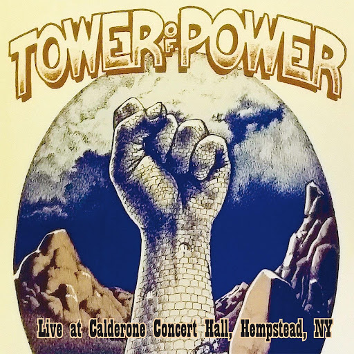 Tower of Power альбом Live at Calderone Concert Hall, Hempstead, NY 11th April 1975