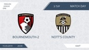 AFL19. England. League One. Day 3. Bournemouth-2 - Nott's County