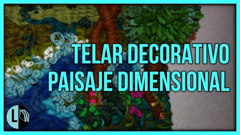TELARES DECORATIVOS ÁRBOL paso a paso PAISAJE DIMENSIONAL Weaving Lana Wolle
