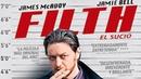 Грязь — 2013 Трейлер на русском языке Filth