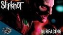 Slipknot Surfacing Day Of The Gusano