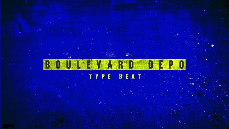 Boulevard Depo TYPE BEAT(Бит в стиле) - F!ck Weed