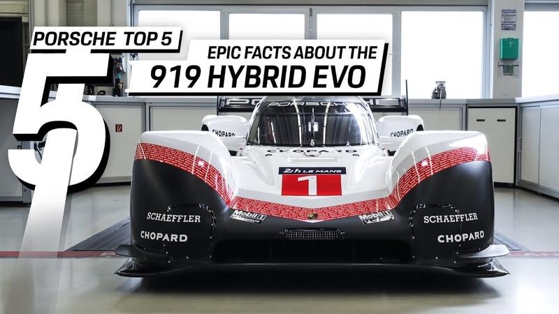 Porsche Top 5 Series: The 919 Hybrid Evo