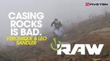 CASING ROCKS IS BAD! Vital RAW with Vero &amp Leo Sandler
