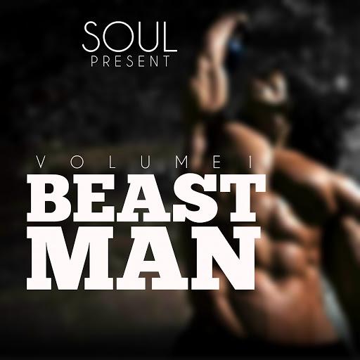 Soul альбом Beast Man, Vol. 1