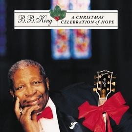 B.B. King альбом A Christmas Celebration Of Hope