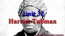 Unit 32 Harriet Tubman | Learn English via Listening Level 4