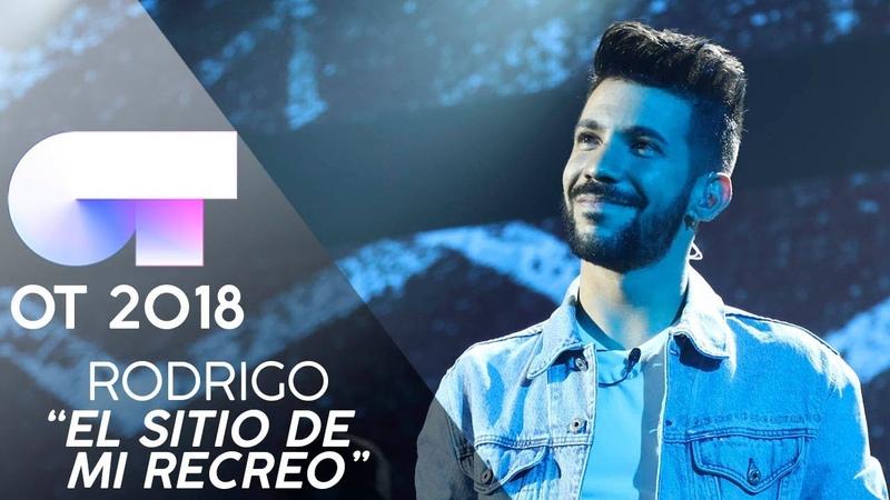 EL SITIO DE MI RECREO - Rodrigo | Gala 0 | OT 2018