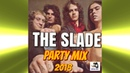 SLADE Party MIx 2018