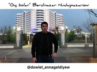 [v-s.mobi]Döwlet Annageldiyew - Giç bolar {TÜRKMEN GOŞGY}.mp4