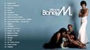 Boney M Greatest Hits Full Album - The Best of Boney M - Boney M Love Songs Ever (HQ)