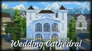 Sims 4 House Building Wedding Cathedral