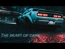 The beast of dark/NEED FOR SPEED (CINEMATIC)