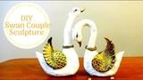 DIY SWAN COUPLE SCULPTURE VALENTINE DAY GIFT IDEAS HOME DECOR IDEAS