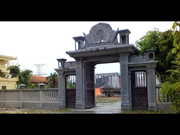 70 Mẫu cổng đá đẹp nhất tại Việt Nam,Cổng chùa,Cổng nhà thờ họ