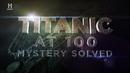 Титаник Тайна Разгадана Документальный