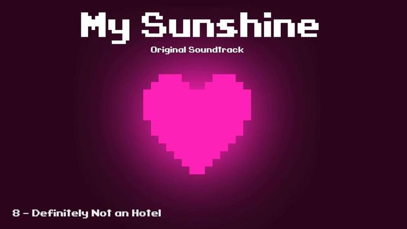 My Sunshine OST - Definitely Not an Hotel
