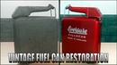 Weird 1950's era Fuel Can Restoration