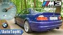 BMW M3 E46 Competition 0-100km/h 100-200km/h DRAGY GPS Acceleration by AutoTopNL
