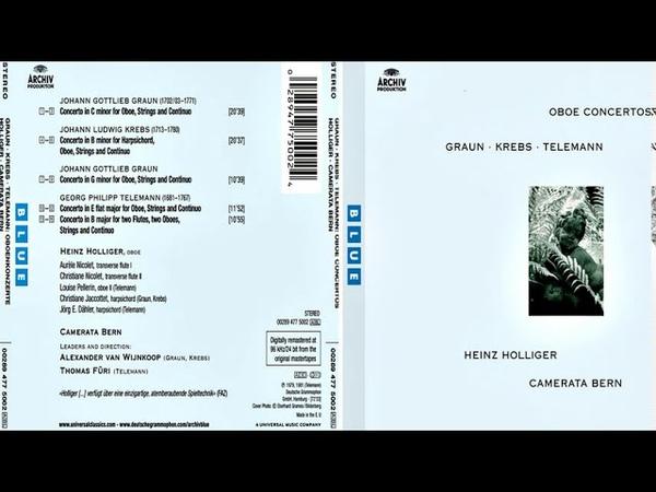Graun, Krebs, Telemann: Oboe Concertos (Camerata Bern, Heinz Holliger)