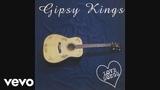Gipsy Kings - Gitano Soy (Audio)