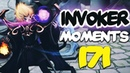 Dota 2 Invoker Moments Ep. 171
