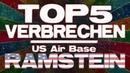 Top 5 Verbrechen der US Air Base Ramstein!