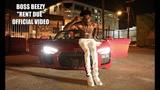 Boss Beezy - Rent Due (Music Video)