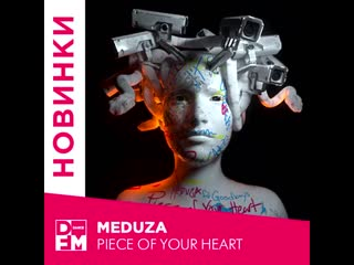 Meduza - piece of your heart