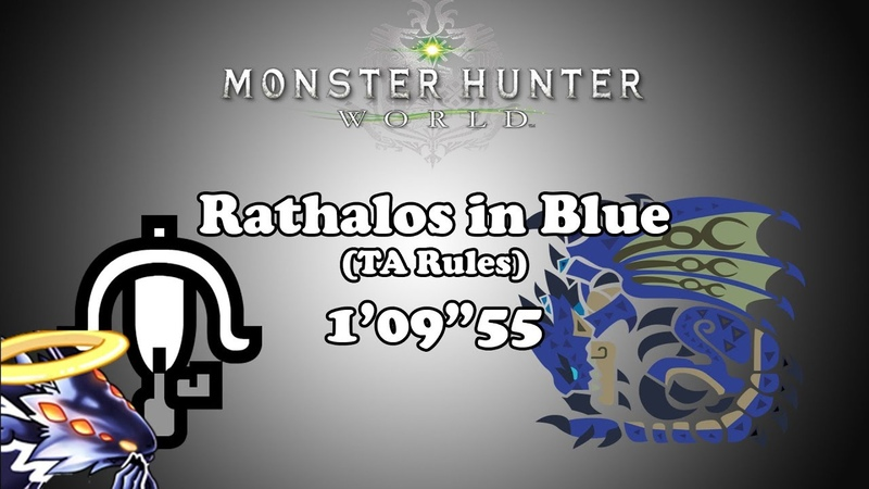 [MHW PS4] ★7 Rathalos in Blue リオレウス亜種の狩猟 - LBG TA wiki Rules - 10955