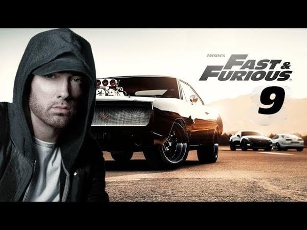 EMINEM - Fast Furious 9 [ft. Drake, Tyga] Soundtrack NEW 2019