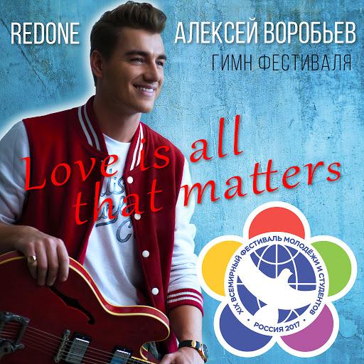 Алексей Воробьёв альбом Love Is All That Matters