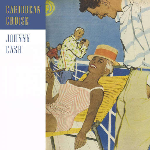 Johnny Cash альбом Caribbean Cruise