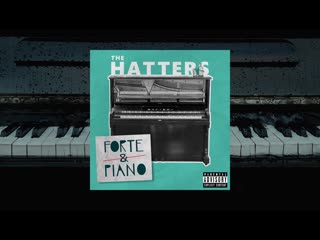 The hatters - forte&piano (teaser)