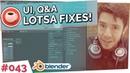 UI, QA FIXES! - Blender Today Live 43