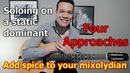 How to spice up mixolydian - improvising on a long G7 - 4 ways!