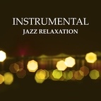 Vintage Cafe альбом Instrumental Jazz Relaxation – Stress Relief, Easy Listening, Piano Bar, Jazz Calmness, Smooth Note